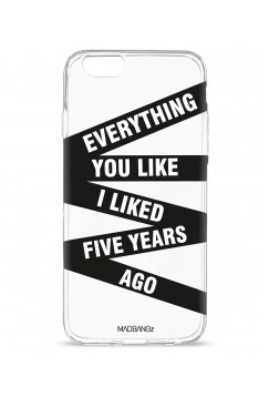 Everything You Like I Liked Five Years Ago (white)